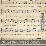 """Jingle Bells"" was originally a Thanksgiving song"